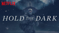 Hold the Dark Netflix / Moreflix.dk
