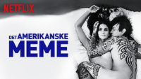 The American Meme Paris Hilton sociale medier dokumentar Netflix / Moreflix.dk