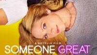 Someone Great trailer Netflix film / Moreflix.dk