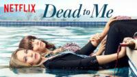 Dead to me serie Netflix / Moreflix.dk